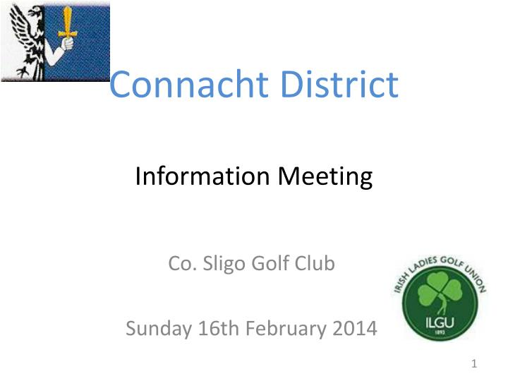 Connacht district information meeting