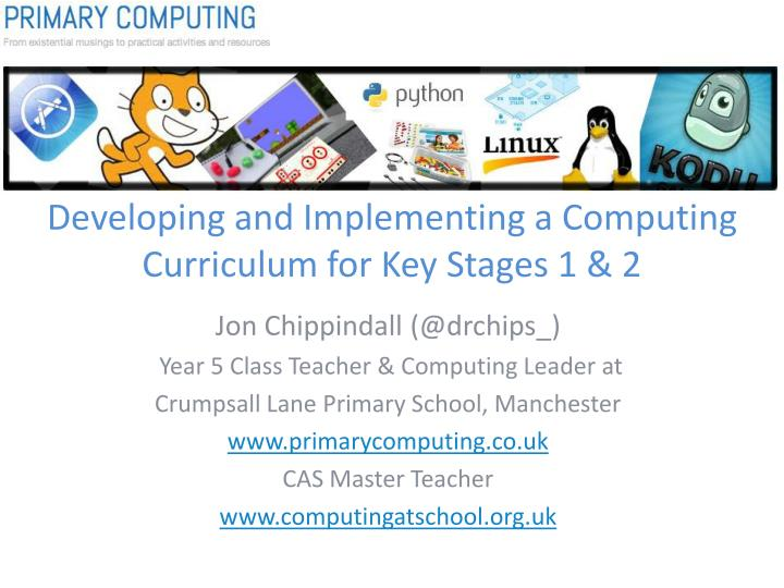 Developing and implementing a computing curriculum for key stages 1 2