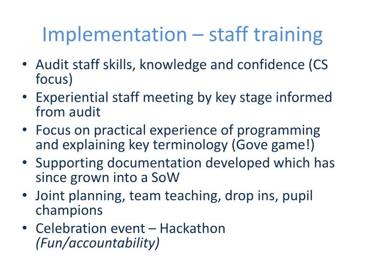 Implementation – staff training