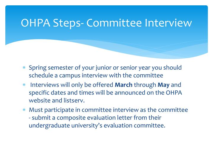 OHPA Steps- Committee Interview