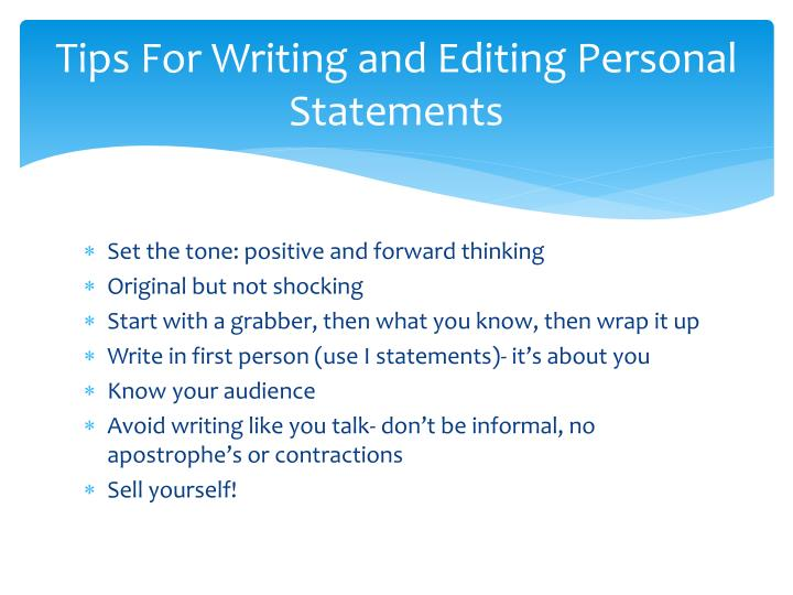 Tips For Writing and Editing Personal Statements