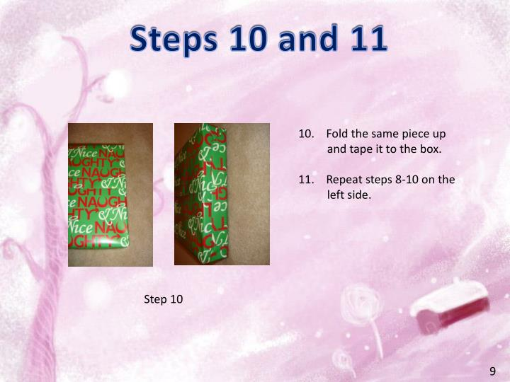 Steps 10 and 11