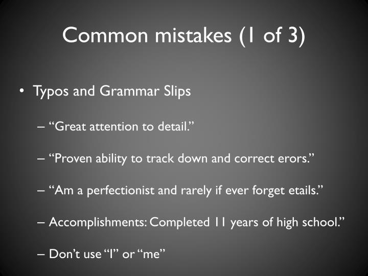 Common mistakes (1 of 3)