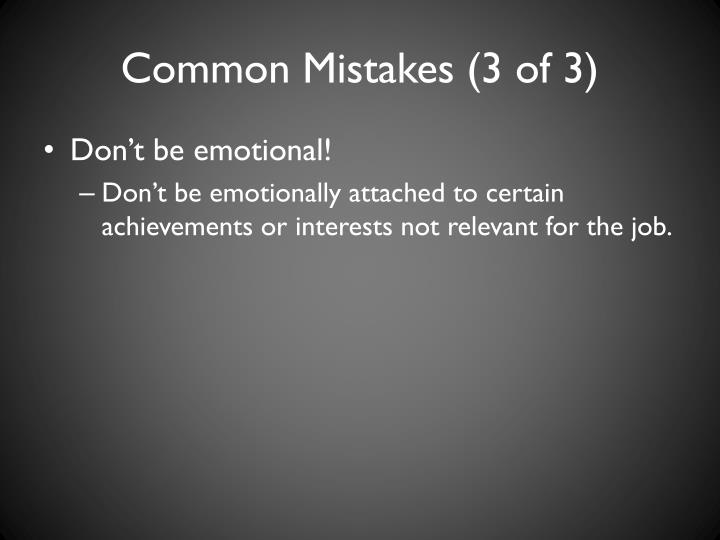 Common Mistakes (3 of 3)