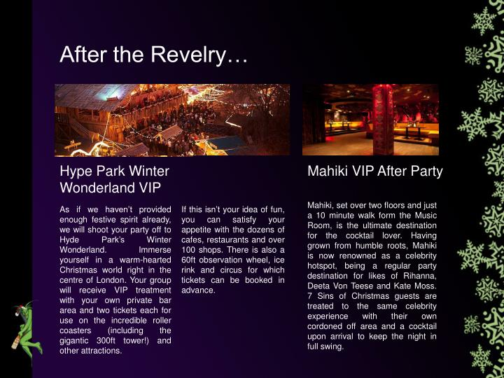 After the Revelry…