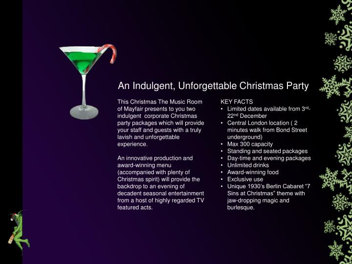 An Indulgent, Unforgettable Christmas Party