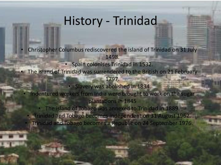 History - Trinidad