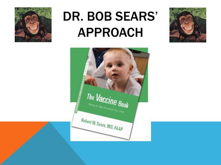 Dr. bob sears'