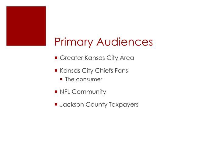 Primary Audiences