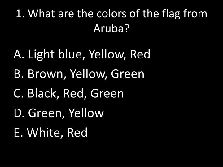 1. What are the colors of the flag from Aruba