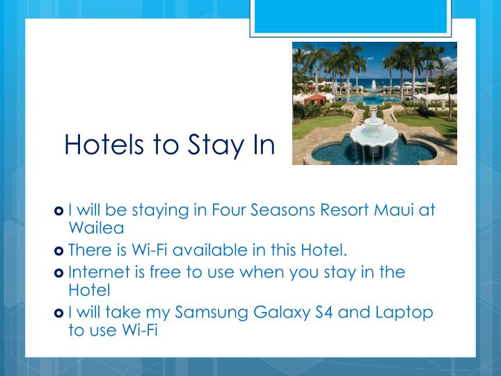 Hotels to Stay In