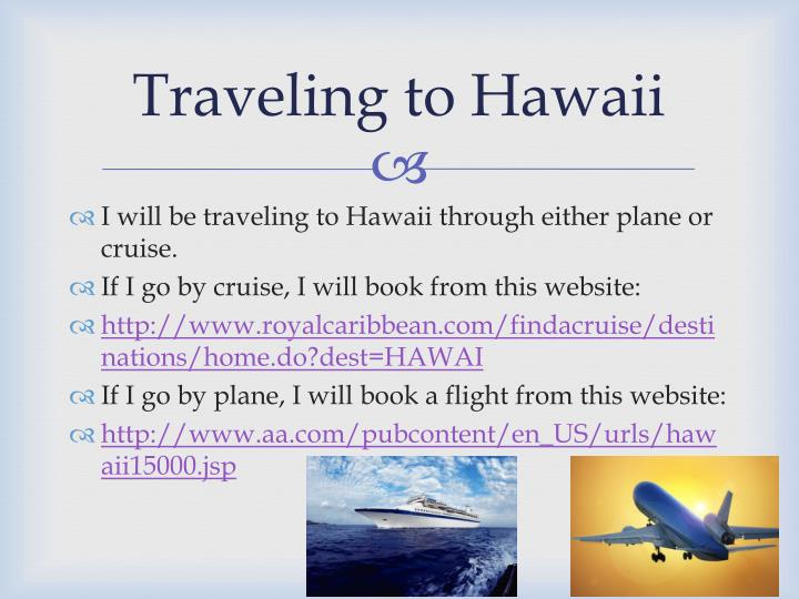 Traveling to hawaii