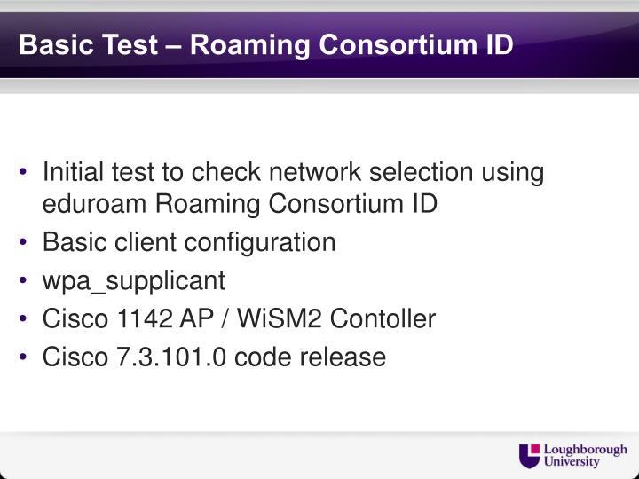 Basic Test – Roaming Consortium ID