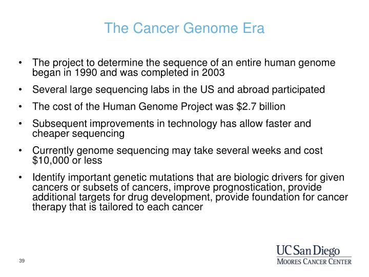 The Cancer Genome Era