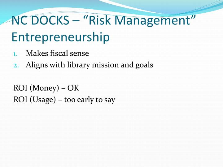 "NC DOCKS – ""Risk Management"" Entrepreneurship"