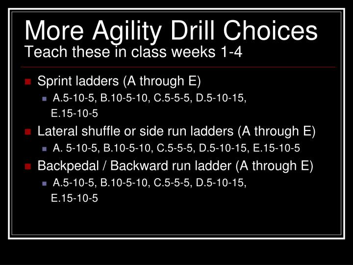 More Agility Drill Choices