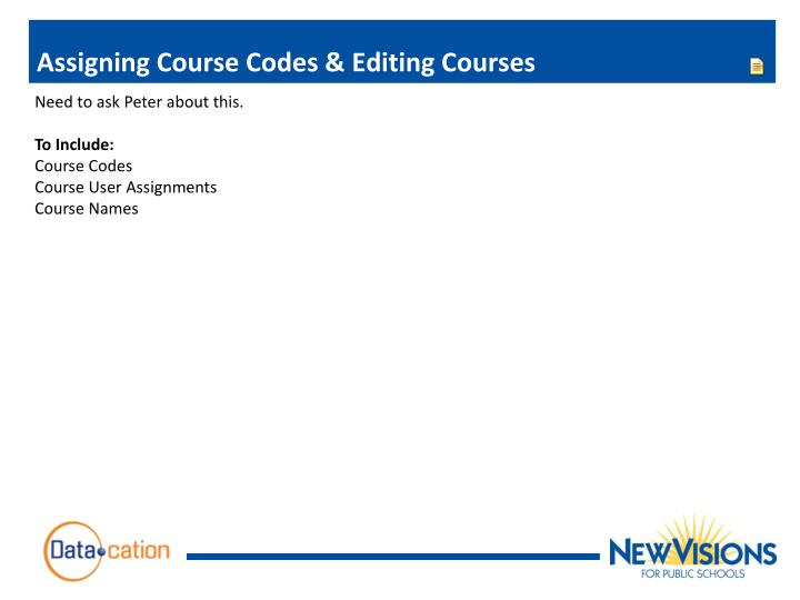 Assigning Course Codes & Editing Courses
