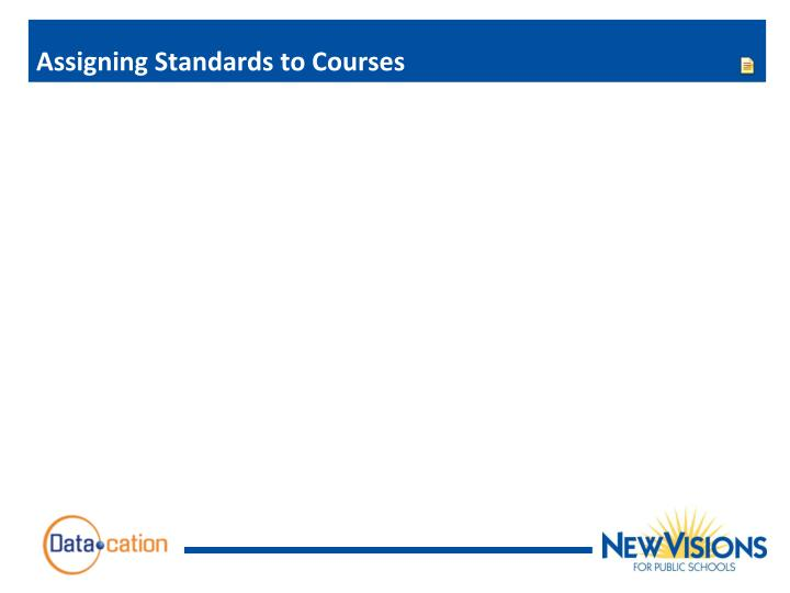 Assigning Standards to Courses