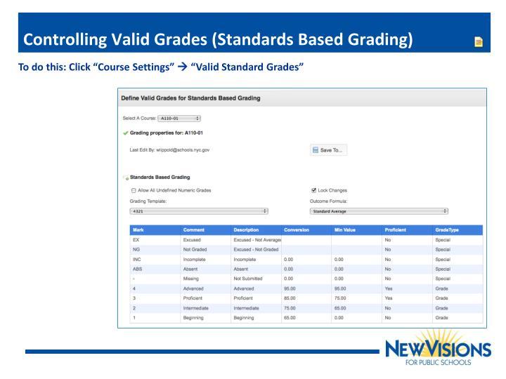 Controlling Valid Grades (Standards Based Grading