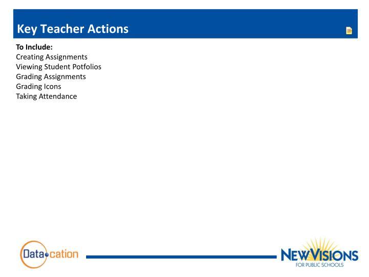 Key Teacher Actions
