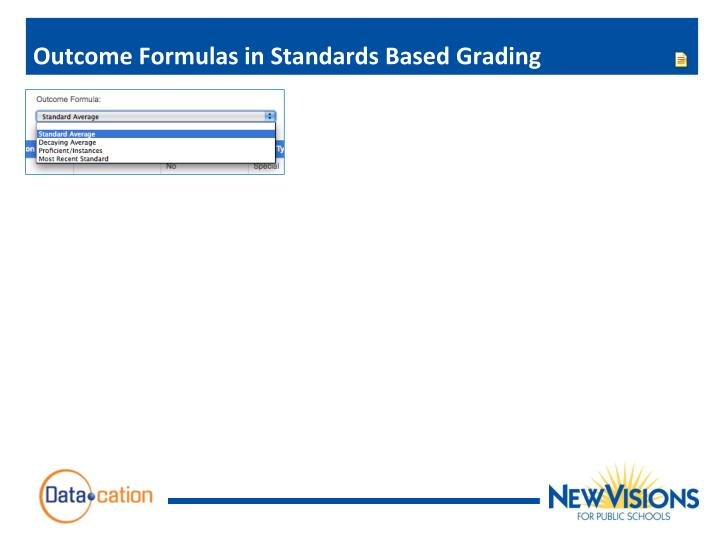 Outcome Formulas in Standards Based Grading