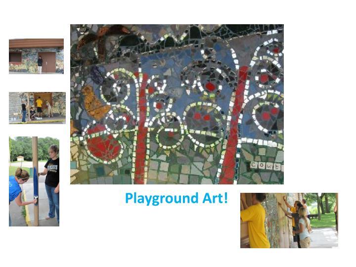 Playground Art!