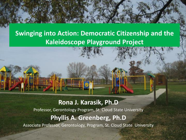 Swinging into action democratic citizenship and the kaleidoscope playground project