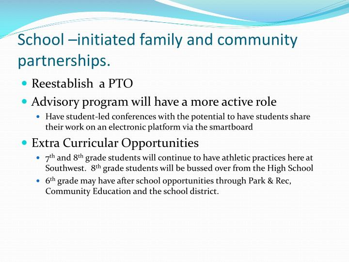 School –initiated family and community partnerships.