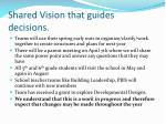 shared vision that guides decisions