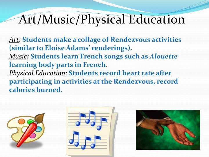 Art/Music/Physical Education