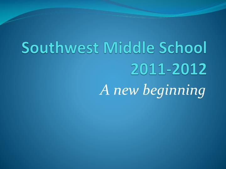 Southwest middle school 2011 2012