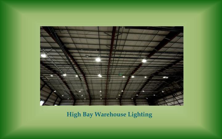 High Bay Warehouse Lighting