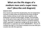 what are the life stages of a medium mass and a super mass star describe and diagram3