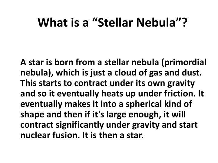 """What is a """"Stellar Nebula""""?"""