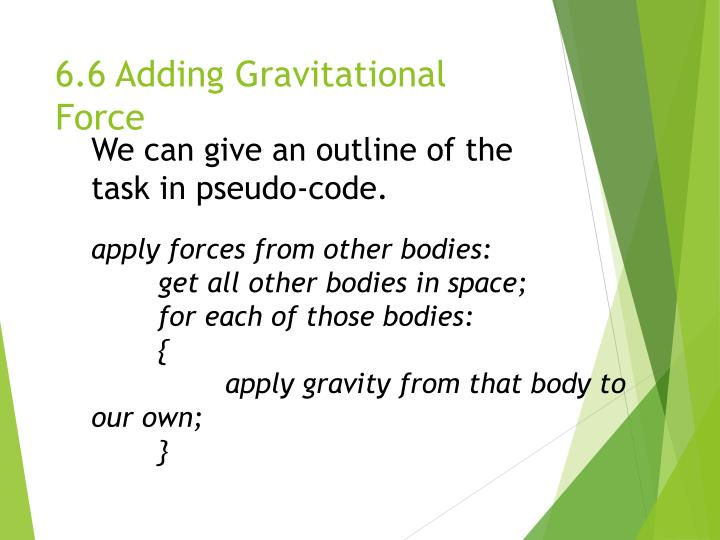 6.6 Adding Gravitational Force