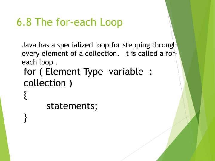6.8 The for-each Loop