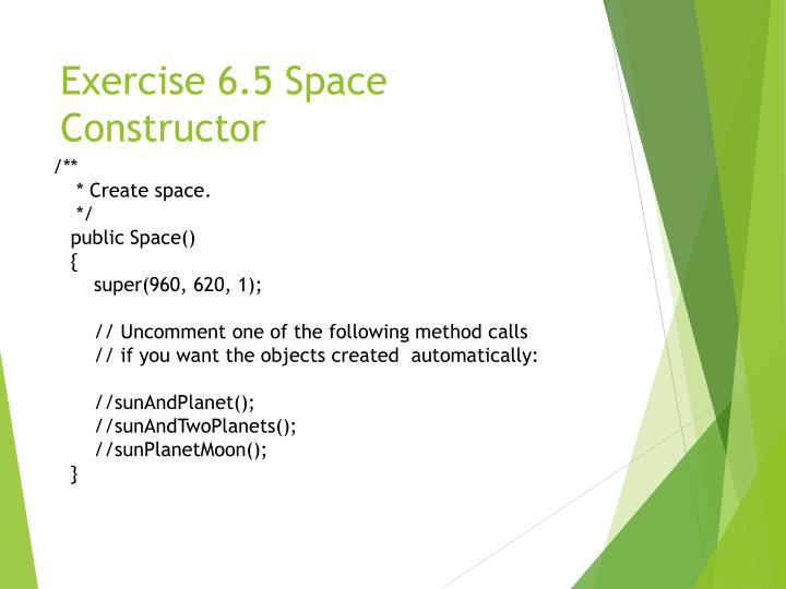 Exercise 6.5 Space Constructor