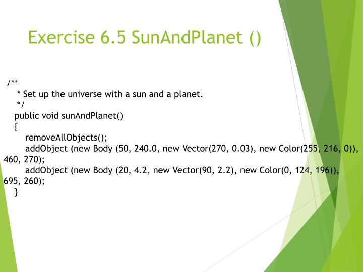 Exercise 6.5 SunAndPlanet ()