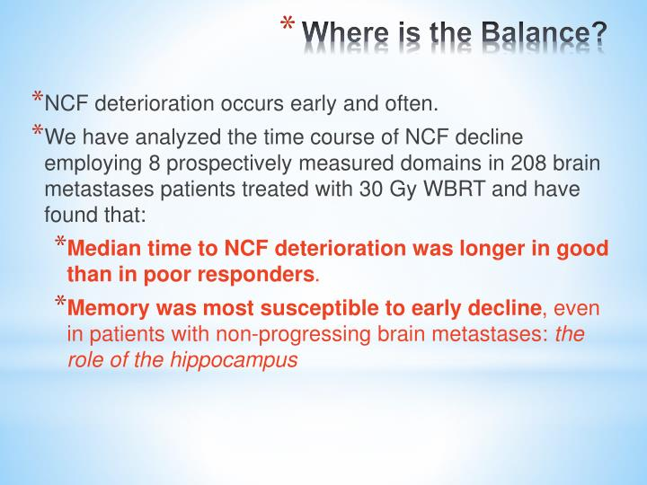 NCF deterioration occurs early and often.