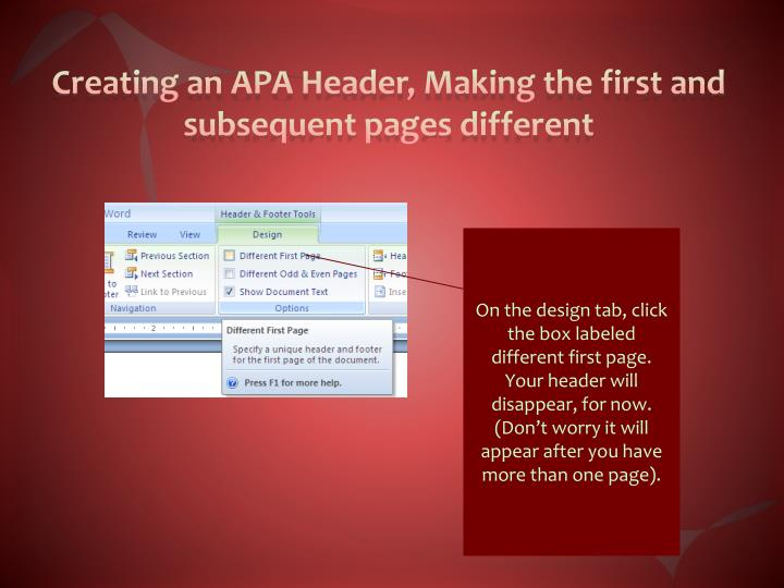 Creating an APA Header, Making the first and subsequent pages different