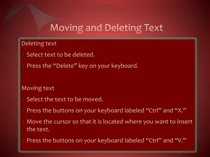 Moving and Deleting Text