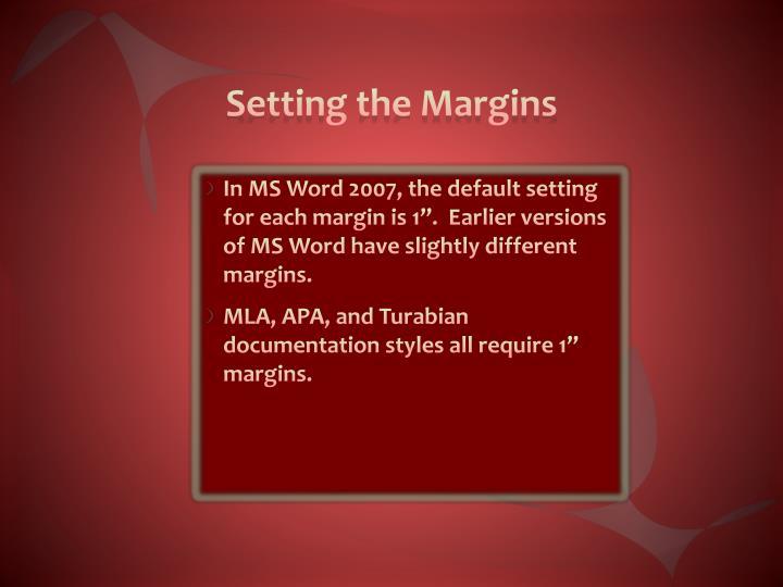 Setting the Margins
