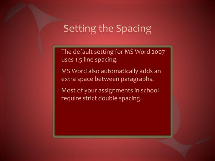 Setting the Spacing