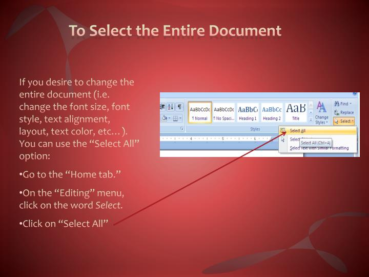To Select the Entire Document