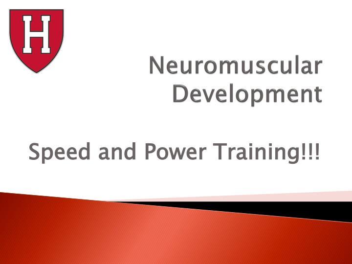 Neuromuscular Development