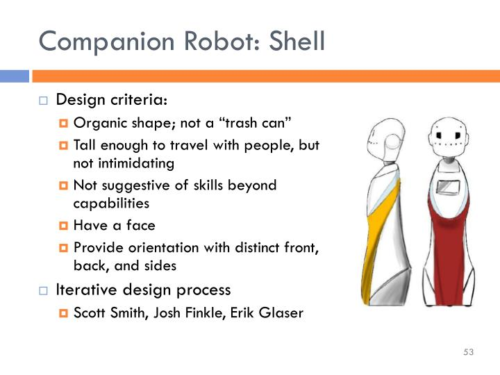 Companion Robot: Shell