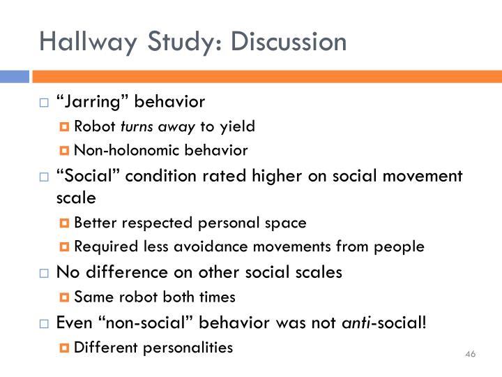 Hallway Study: Discussion