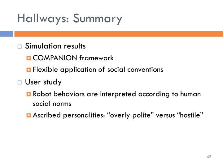 Hallways: Summary