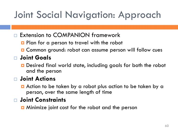 Joint Social Navigation: Approach