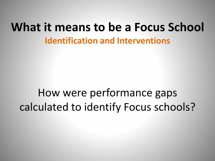 What it means to be a Focus School